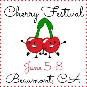 Cherry Festival Beaumont CA